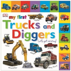 My First Trucks and Diggers Board Book